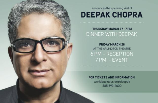 Deepak Chopra in Santa Barbara March 27 & 28